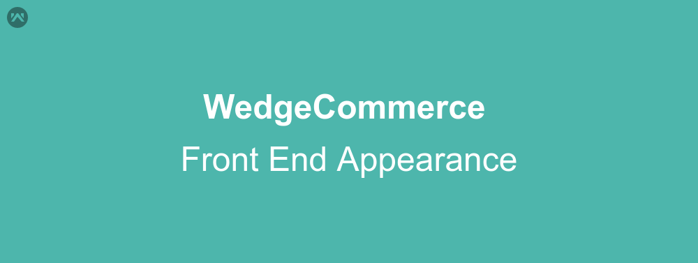 WedgeCommerce Front End Appearance