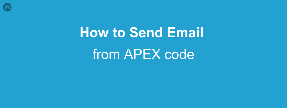 How to send Email from APEX with standard SingleEmailMessage