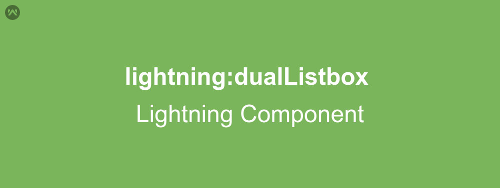 lightning:dualListbox In Lightning Component | WedgeCommerce