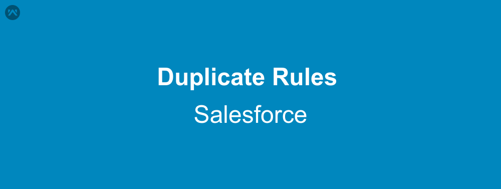Duplicate detection in salesforce   WedgeCommerce