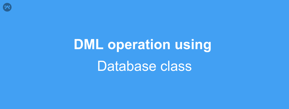 DML operation using the database class