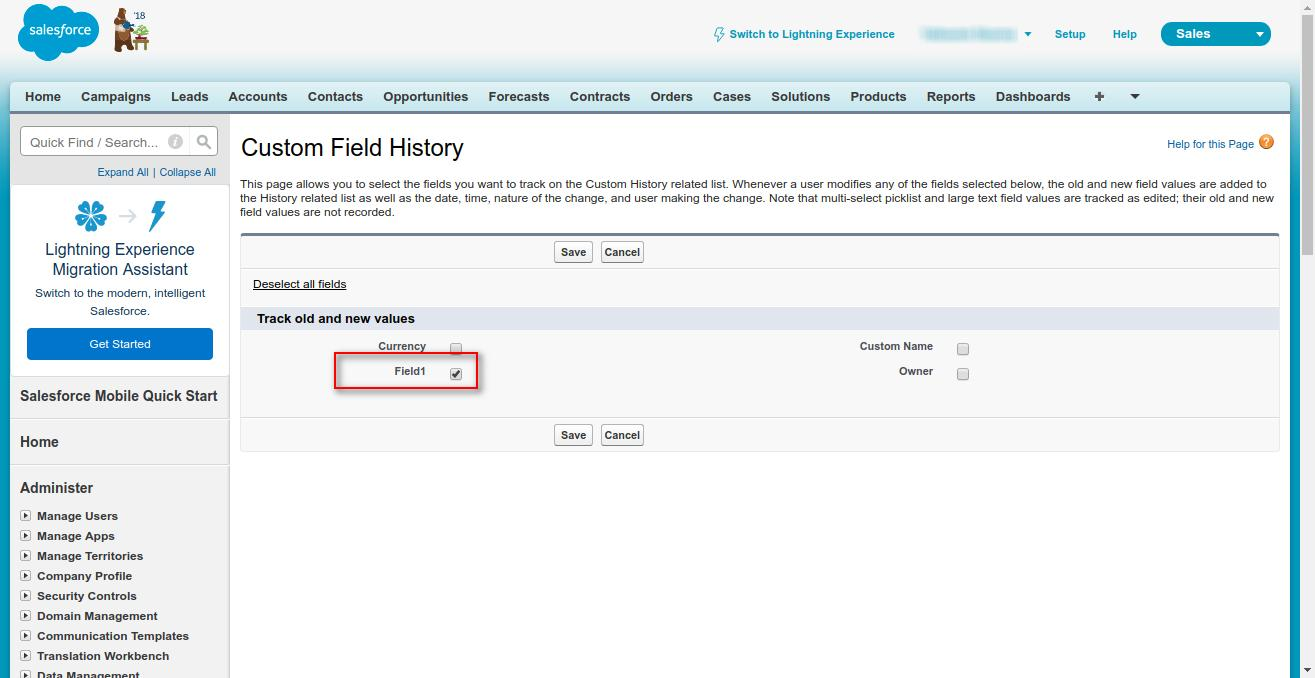 Field Tracking in Salesforce Standard and Custom Objects