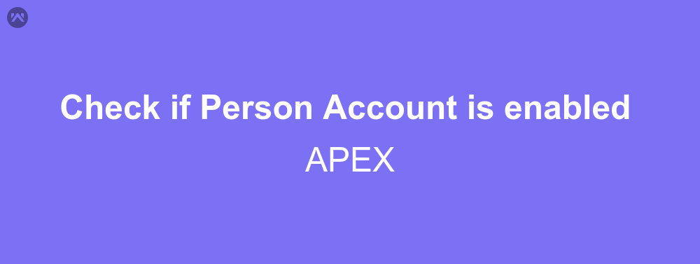 Check if Person Account is enabled from APEX