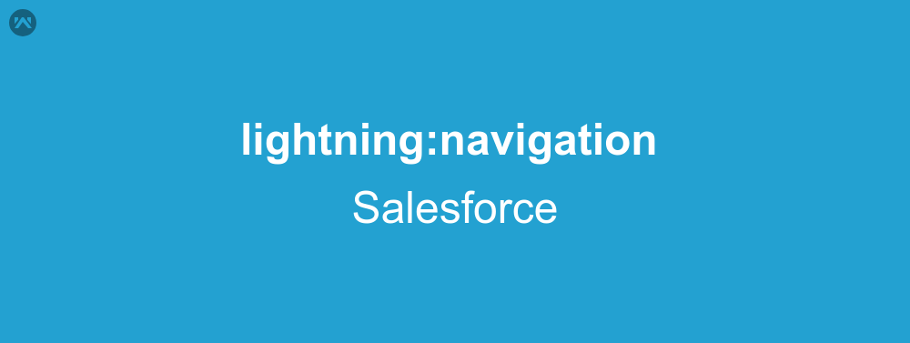 lightning:navigation In Lightning Component | WedgeCommerce