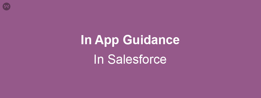 In App Guidance in Salesforce