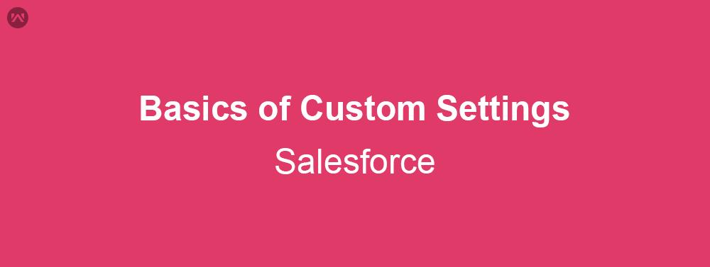 Basics of Custom Settings